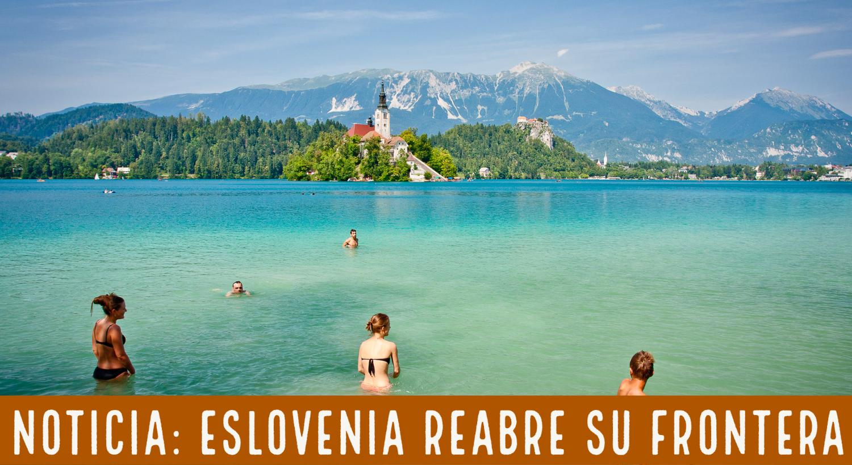Noticia. Eslovenia abre sus fronteras