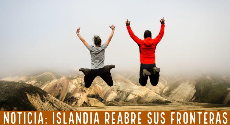 Islandia reabre sus fronteras el 15 de junio