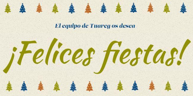 El equipo de Tuareg os desea, de todo corazón, una feliz Navidad y una muy buena entrada al año 2021